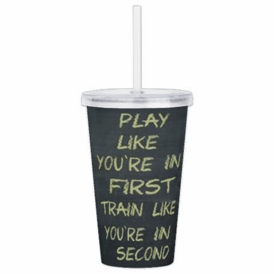 Fastpitch Softball Motivational Play Like You're In First Acrylic Drink Tumbler