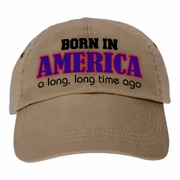 Funny Birthday Baseball Cap, Born In America, A Long Time Ago, Birthday Party/American/Vintage/Funny Age Gag Gift
