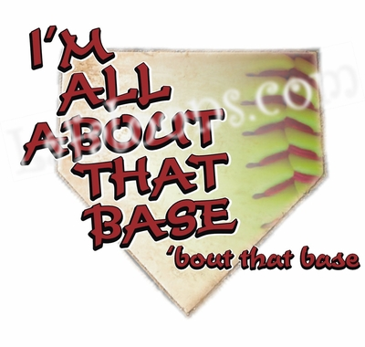 I'm All About That Base Fastpitch Softball Girl's T-Shirt
