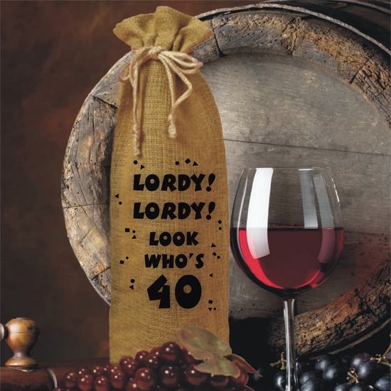 Lordy, Lordy, Look Who's 40 Birthday Burlap Drawstring Wine And Spirits Bottle Gift Bag