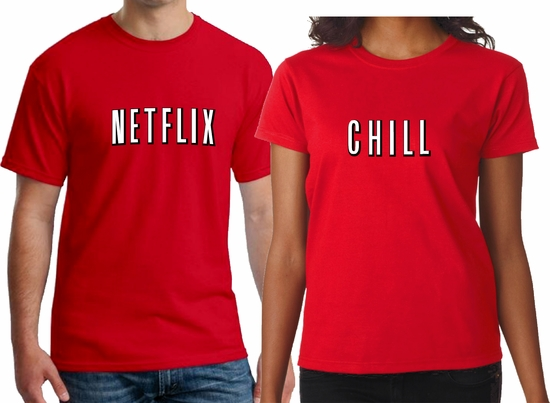 Netflix And Chill Couple Men/Women Shirt/Netflix And Chill Couple T-Shirts