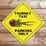 Personalized Basketball Tourney Taxi Parking Sign
