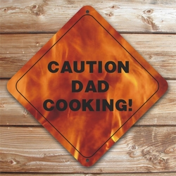 Personalized Dad Cooking Fire Caution Sign