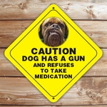 Personalized Dog Has Gun Photo Caution Sign