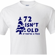 Personalized If You're A Tree Birthday Adult T-Shirt