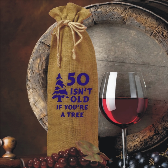 Personalized If You're A Tree Birthday Burlap Drawstring Wine Bottle Gift Bag