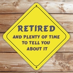 Personalized Retired Caution Sign