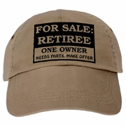 Retired Hat/For Sale Ad/Funny Retired Baseball Cap, For Sale, Retiree, One Owner, Needs Parts, Make Offer