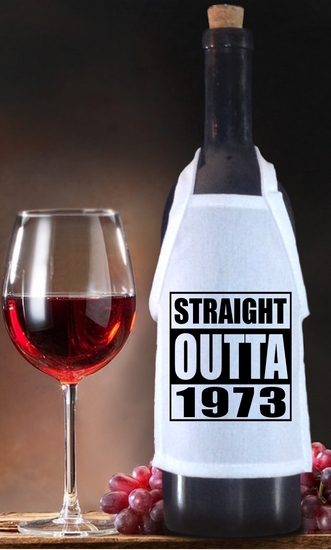 Straight Outta (Your Year) Birthday Bottle Apron For Wine, Spirits, Craft Beer, Coffee Syrups and Cooking Oils