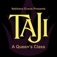 ABOUT TAJI QUEEN - Coming Soon!