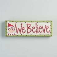 "Glory Haus - ""We Believe"" Elf Canvas Wall Art - 12"" x 4"""