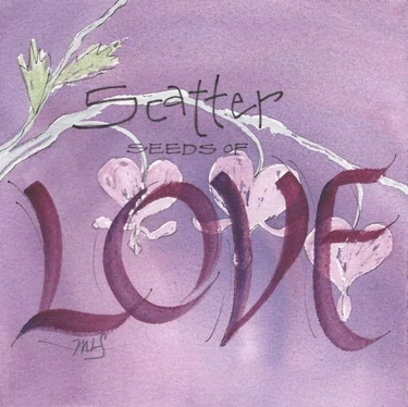 "3 x 3 Magnet ""Scatter Seeds of Love"""