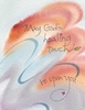 Healing Touch Greeting Card, message inside