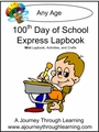 100th Day of School Express (Quick) Lapbook