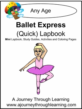 Ballet Express (Quick) Lapbook