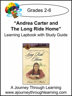 Circle C Adventures-Andrea Carter and the Long Ride Home Lapbook (book 1)