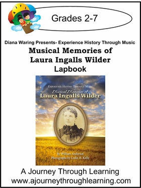 Diana Waring Presents- Musical Memories of Laura Ingalls Wilder Lapbook