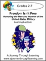 Freedom Isn't Free-Honoring the Men and Women of the United States Military Lapbook -8.00
