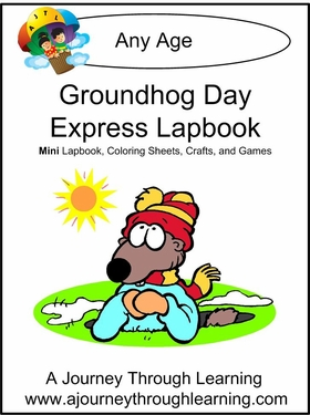 Groundhog Day Express (Quick) Lapbook