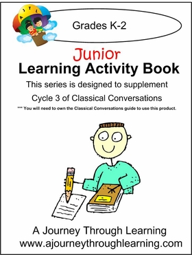 JUNIOR Classical Conversations Cycle 3 Learning Activity Book Weeks 1-24