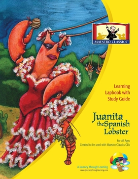 Maestro Classics Juanita the Spanish Lobster Lapbook