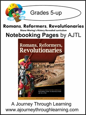 Diana Waring History Revealed-Romans, Reformers, Revolutionaries Notebooking Pages