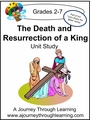 The Death and Resurrection of A King Unit Study--4.50