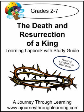 Jesus- Death and Resurrection of a King Lapbook with Study Guide-8.00