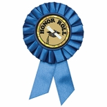 BLUE ROSETTE AWARD RIBBON WITH 2 INCH HONOR ROLL MYLAR INSERT