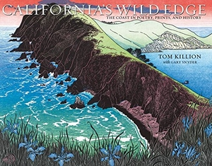 California's Wild Edge: The Coast in Poetry, Prints, and History