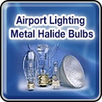 Airport Lighting - Metal Halide Bulbs