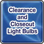 Clearance and Closeouts - Full Lots of Light Bulbs