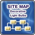 • Decorative Light Bulbs Section - Site Map