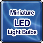 Miniature LED Replacement Light Bulbs