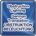 • Obstruction Lighting - German Translation - OBSTRUKTION BELEUCHTUNG