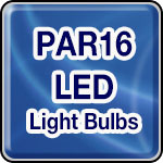 PAR16 LED Light Bulbs