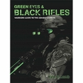 5.11 Green Eyes & Black Rifles - Autographed By Kyle Lamb