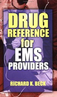 Drug Reference For EMS Provider