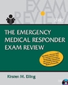 Emergency Medical Responder Exam Review