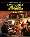 Essentials for the Emergency Medical Responder