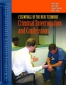 Essentials of the Reid Technique: Criminal Interrogation and Confessions