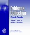 Evidence Collection Field Guide