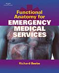 Functional Anatomy for Emergency Medical Services