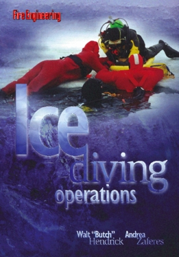 "Ice Diving Operations By Walt ""Butch"" Hendrick and Andrea Zaferes"