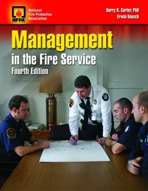 Management in the Fire Service, Fourth Edition