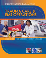 Professtional Paramedic Vol 3: Trauma Care/EMS Operations - Study Guide