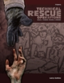 Technical Rescue Operations Volume I: Planning, Training, and Command