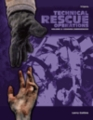 Technical Rescue Operations, Volume II: Common Emergencies