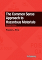 The Common Sense Approach to Hazardous Materials, 2nd Edition