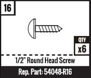 "#16 - 1/2"" Round Head Screw - 6 Per Pack"